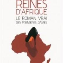 Reines dAfrique de Vincent Hugeux