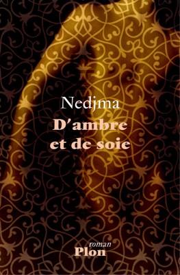 DAmbre et de soie de Nedjma