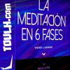 La Meditación en 6 fases - Vishen Lakhiani