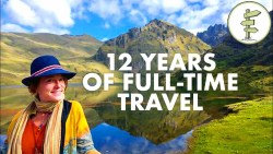 12 Years of Full-Time Travel on a Budget! Woman Shares Her Experience