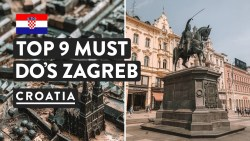9 REASONS TO VISIT ZAGREB + WHAT TO DO IN ZAGREB | Croatia Travel Vlog