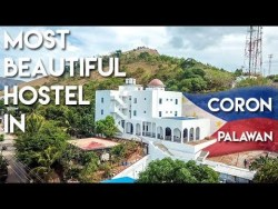 MOST BEAUTIFUL HOSTEL in CORON PALAWAN – Philippines Travel Vlog Ep 4