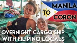 The ONLY Foreigners on a LOCAL Filipino Cargo ship – Philippines Travel Vlog Ep2 – M ...