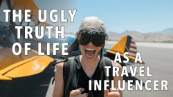 The Ugly Truth of Life as a Travel Influencer