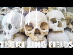 The Killing Fields of Cambodia   Day 135