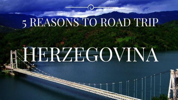 5-REASONS-TO-ROAD-TRIP-HERZGEOVINA