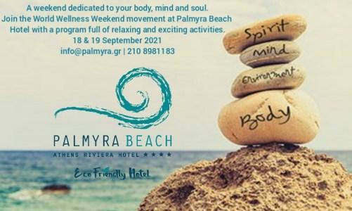 World Wellness Weekend στο ξενοδοχείο Palmyra Beach Hotel στη Γλυφάδα