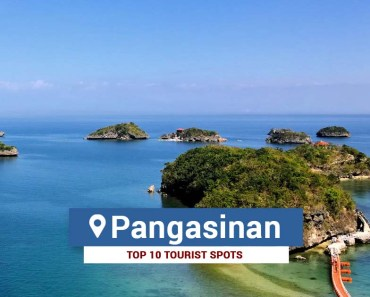 Top 10 Tourist Spots in Pangasinan