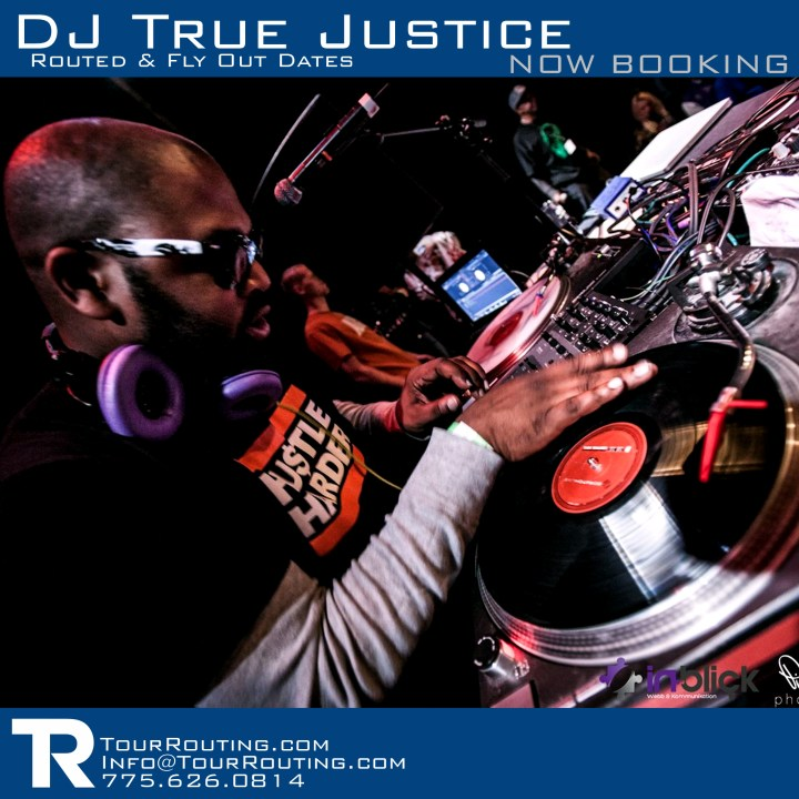 DJ True Justice - TourRouting Dot Com