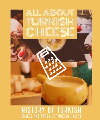 All About Turkish Cheese