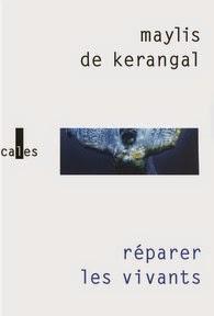Réparer les vivants Maylis De Kerangal
