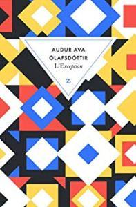 L'exception - Auður Ava Ólafsdóttir