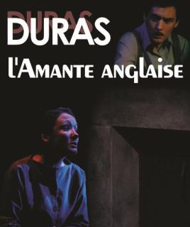 L'amante anglaise Marguerite Duras  Mise en scène Sylvia Bruyant