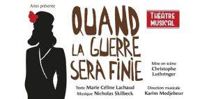 Quand la guerre sera finie  De Marie Céline Lachaud  Compositeur : Nicholas Skilbeck Mise en scène Christophe Luthringer
