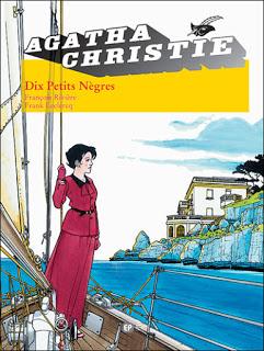 Agatha Christie Dix petits nègres BD de François Rivière et Frank Leclercq