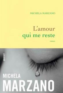 L'amour qui me reste Michela Marzano  italie
