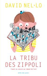 Tribu des Zippoli  David Nel-Lo roman jeunesse plaisir lire
