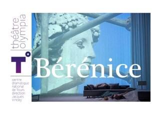 racine berenice theatre representation mise en scene  pauthe cesaree Marguerite Duras to  théâtre Olympia tours