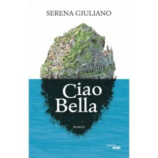 avis roman Ciao bella Serena Giuliano