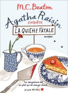 Agatha Raisin,  la quiche fatale - M. C. Beaton