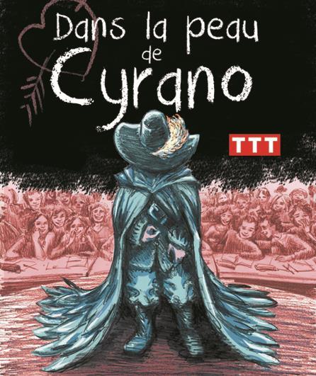 Dans la peau de Cyrano cyrano devort