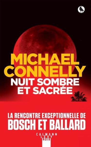 Nuit sombre et sacrée Michael Connelly