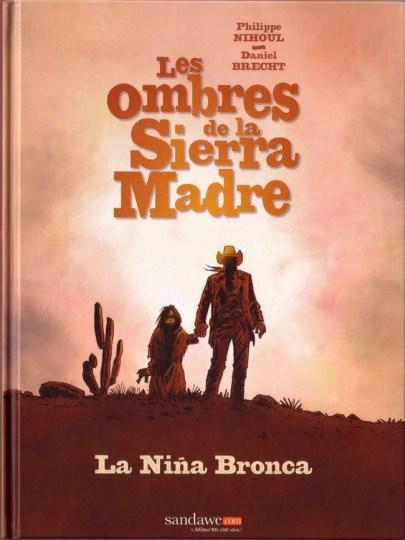 Les ombres de la Sierra Madre BD de Philippe Nihoul et Daniel Brecht