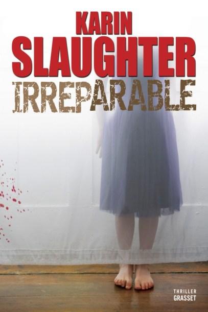 Irréparable de Karin Slaughter