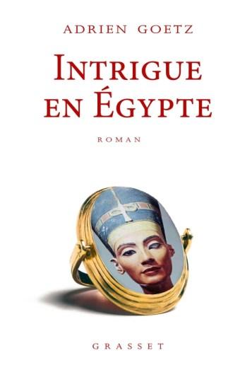 Intrigue en Egypte, de Adrien Goetz