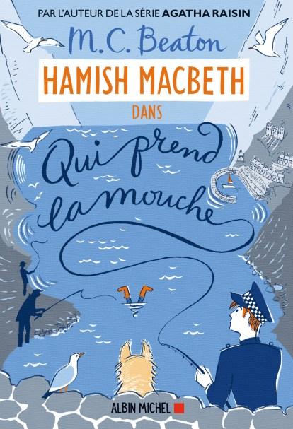 Hamish Macbeth 1 Qui prend la mouche M. C. Beaton