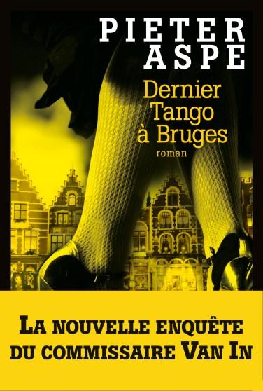 Dernier tango à Bruges de Pieter Aspe