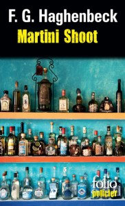 Martini shootde Francisco G.Haghenbeck