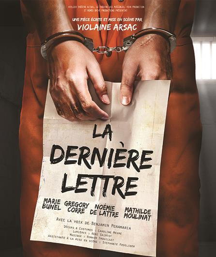 La Dernière Lettre festival d' Avignon