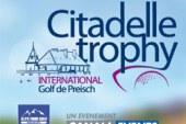 Citadelle trophy : une nouvelle compétition européenne au Golf du château de Preisch