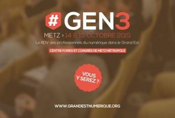 Lancement de #GEN3 à Metz : le rendez-vous numérique du Grand Est