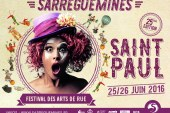 Sarreguemines : 180 artistes prévus au Festival de la Saint Paul