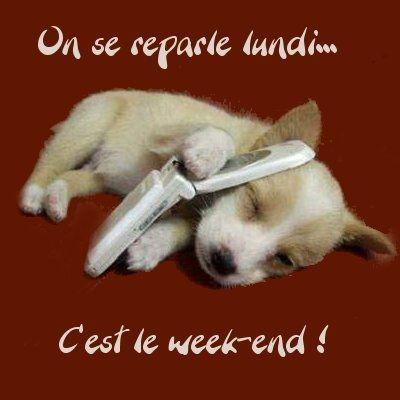 bon weekend I