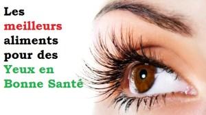 santé des yeux, les meilleurs aliments