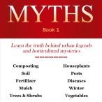 Garden Myths Book