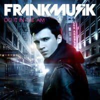 Frankmusik-do-it-in-the-am