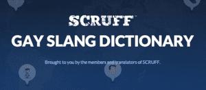 Scruff Gay Slang Dictionary