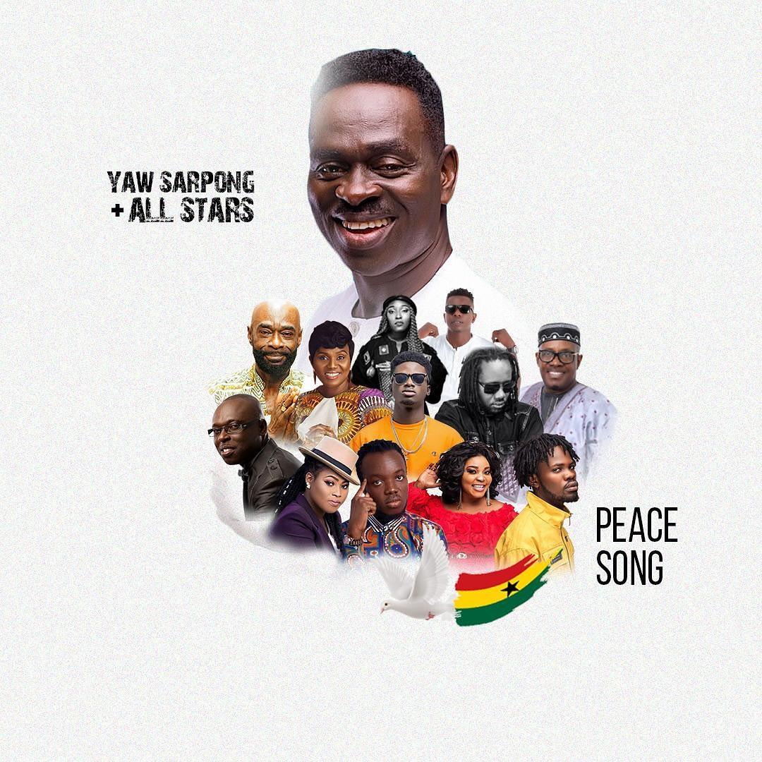 Yaw Sarpong Peace Song features Kuami Eugene, Fameye, Eno Barony, Dr Pounds, Bessa Simon, Kofi Sarpong,, Pat Thomas, Wutah Afriyie, and Lord Morgan,