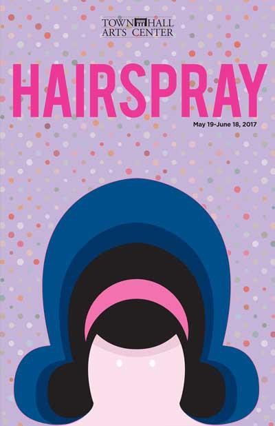 Hairspray Town Hall Arts Center