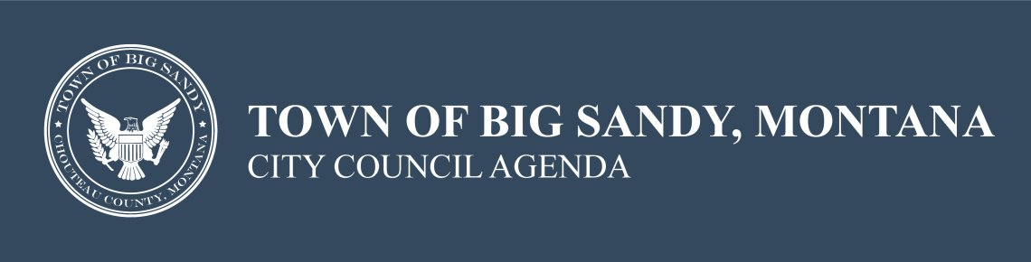 Town of Big Sandy, Montana City Council Agenda
