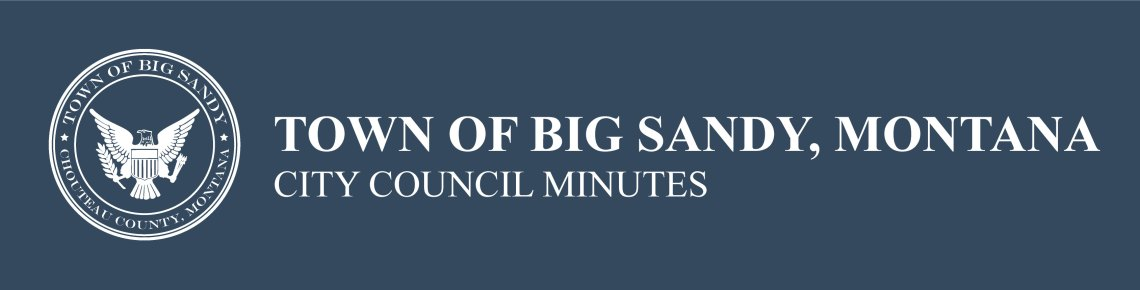 Town of Big Sandy, Montana City Council Minutes