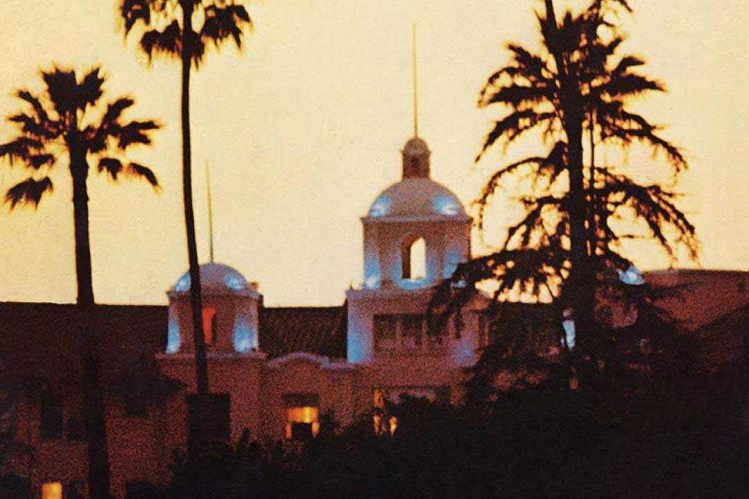 Eagles Hit Pinnacle Exploring Paradise Lost On Hotel