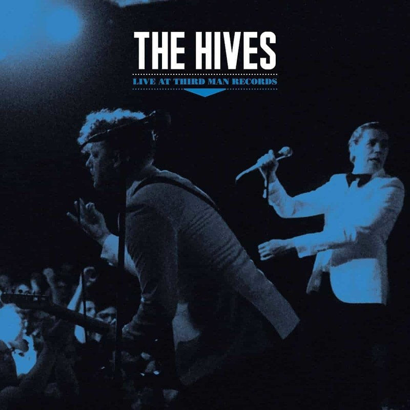 The Hives releasing 'Live at Third Man Records' (stream a track)