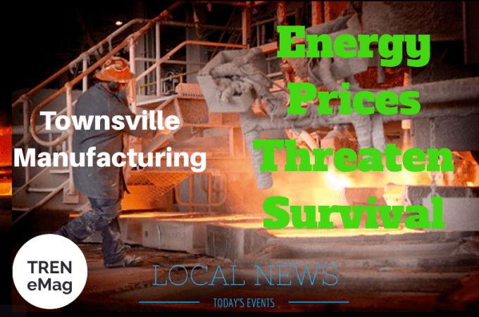 Energy prices threaten survival of Townsville manufacturing industries