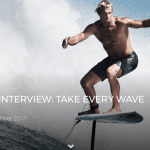 LAIRD HAMILTON INTERVIEW: TAKE EVERY WAVE