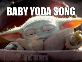 Baby Yoda Song